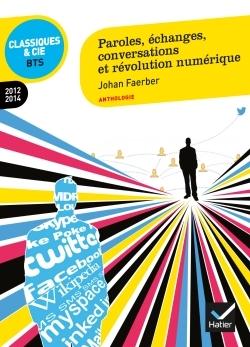 PAROLES, ECHANGES, CONVERSATIONS ET REVOLUTION NUMERIQUE