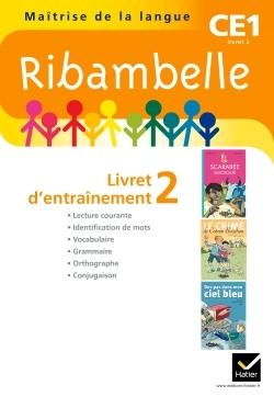 RIBAMBELLE CE1 SERIE JAUNE 2011, LIVRET D'ENTRAINEMENT 2, NON VENDU SEUL