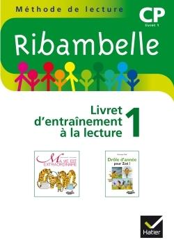 RIBAMBELLE CP SERIE VERTE, LIVRET D'ENTRAINEMENT A LA LECTURE N 1 2009 - NON VENDU SEUL