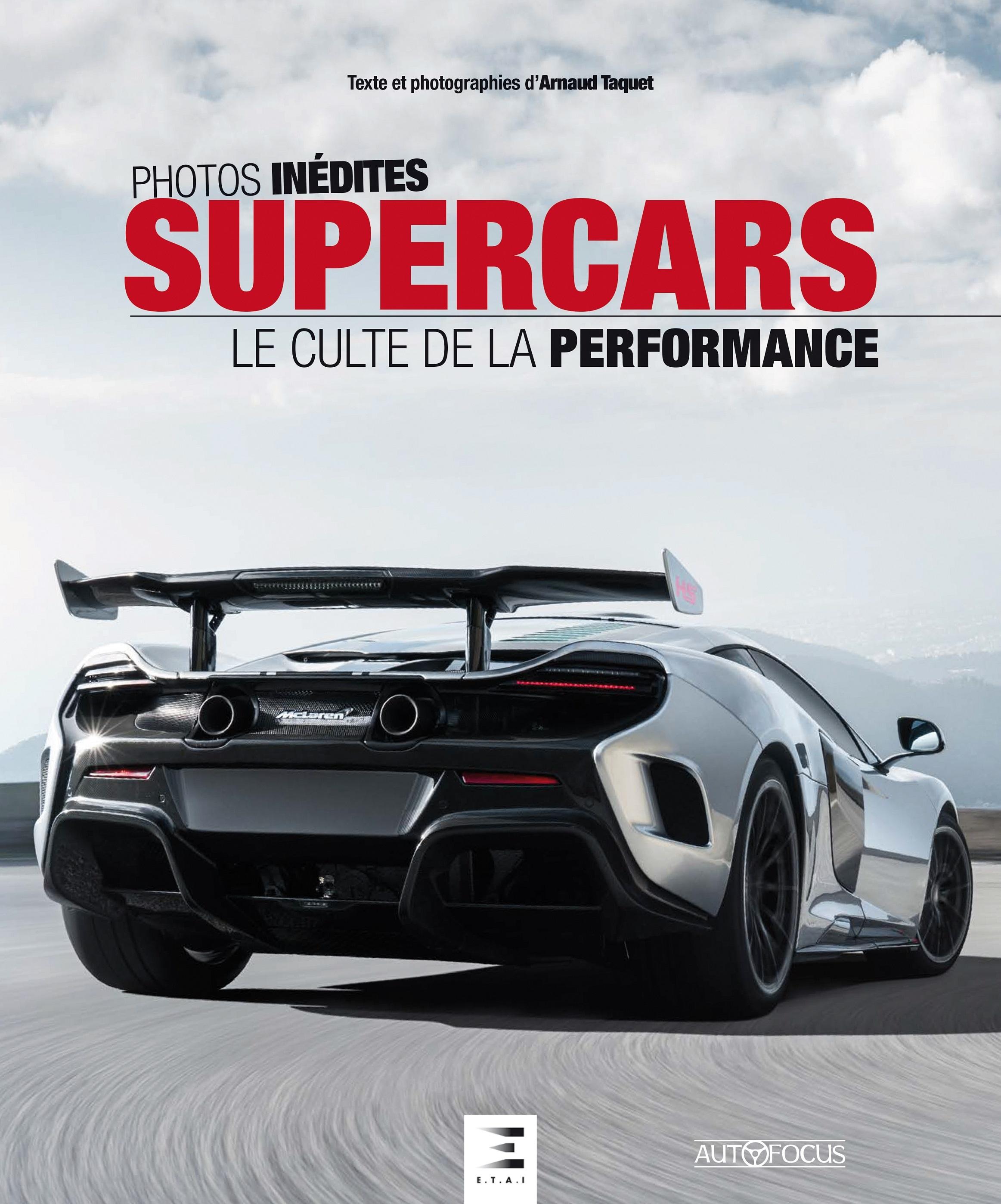 SUPERCARS, LE CULTE DE LA PERFORMANCE