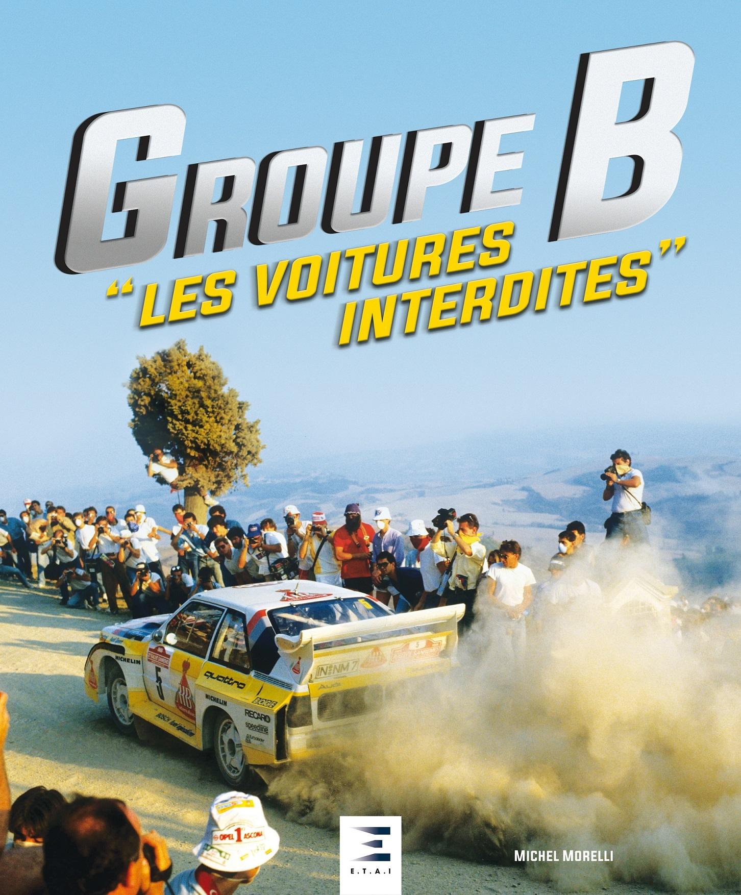 GROUPE B, LES VOITURES INTERDITES