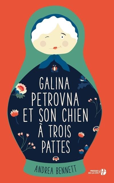 GALINA PETROVNA ET SON CHIEN A TROIS PATTES