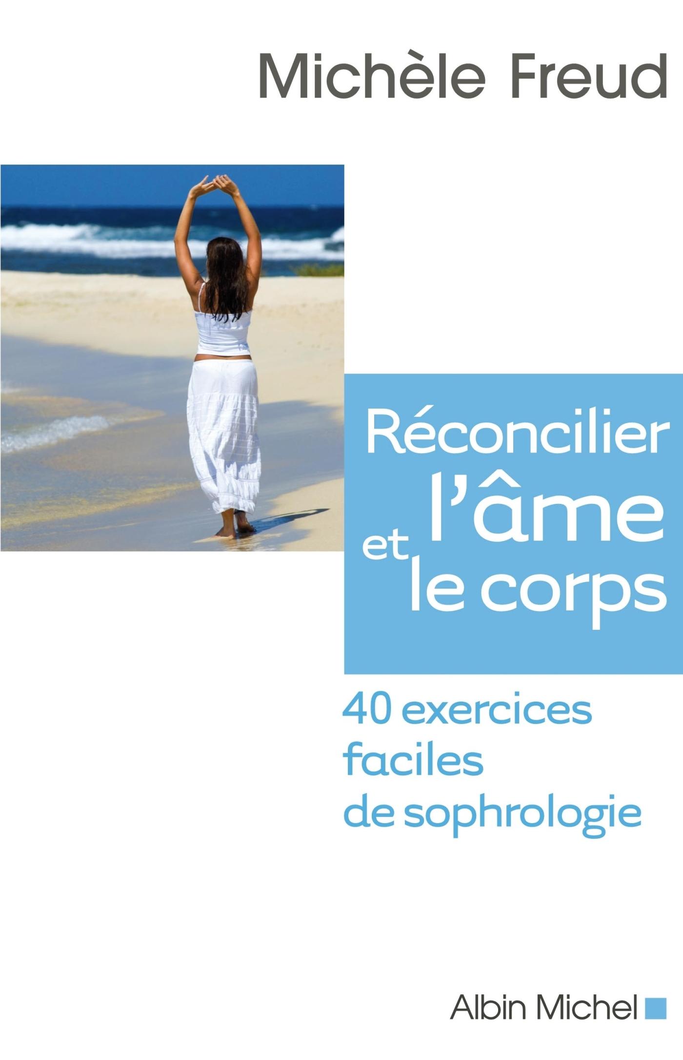 RECONCILIER L'AME ET LE CORPS