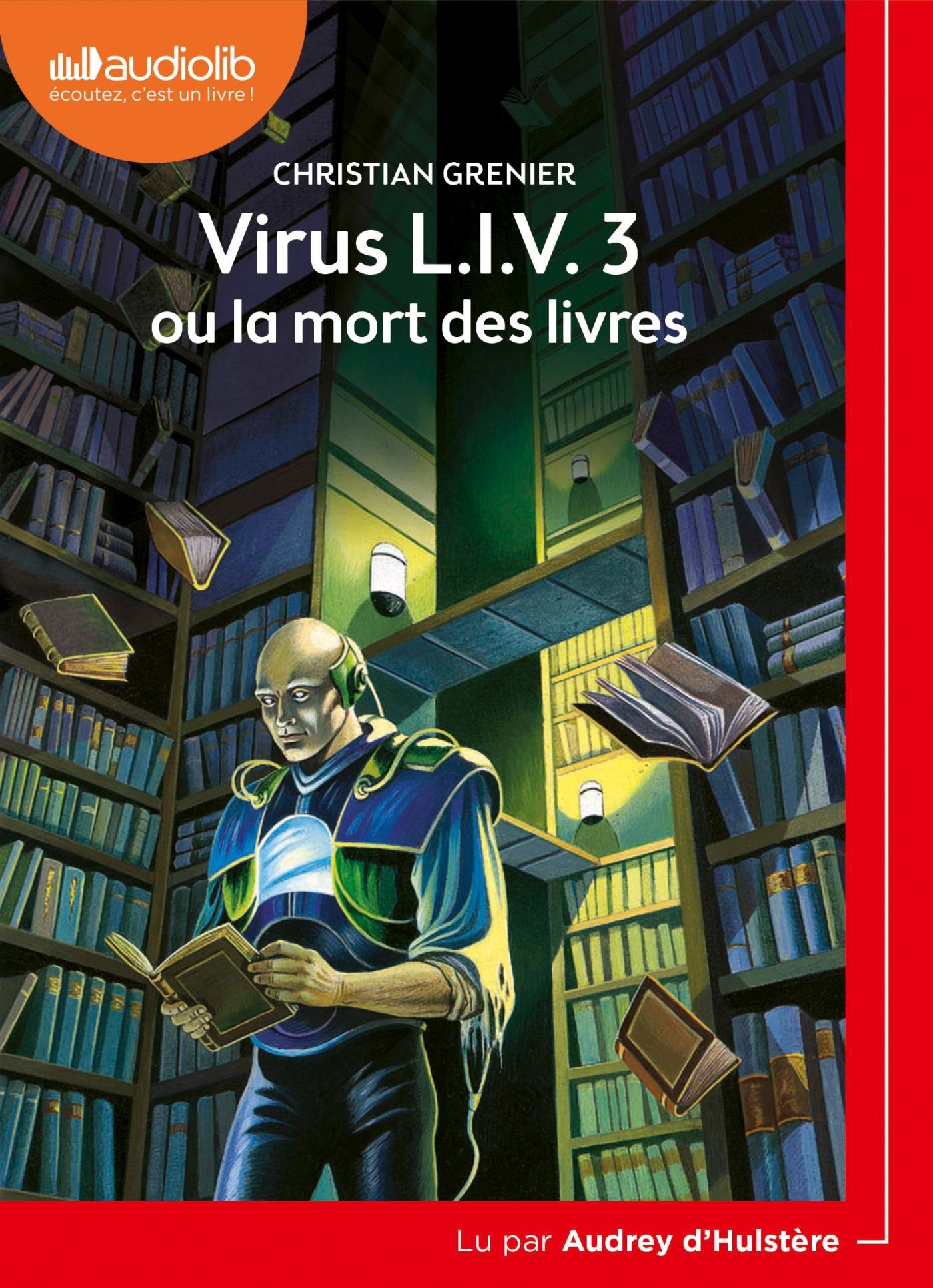 VIRUS L.I.V. 3 OU LA MORT DES LIVRES