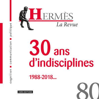 HERMES 80 - 30 ANS D'INDISCIPLINES 1988-2018...