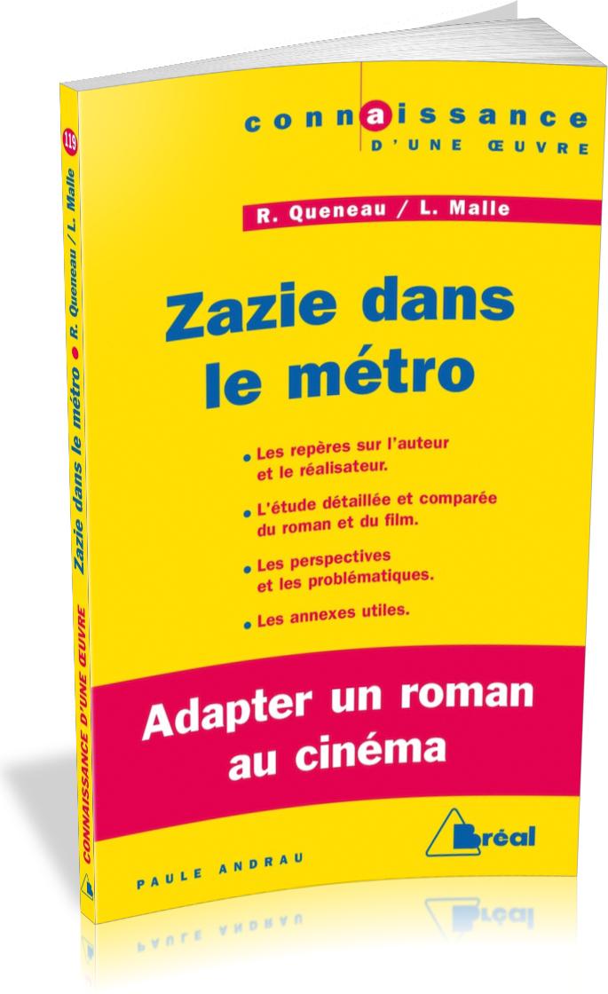 ZAZIE DANS LE METRO - QUENEAU / MALLE