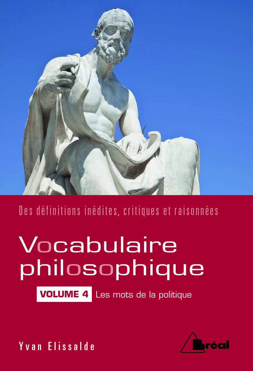 VOCABULAIRE PHILOSOPHIQUE (VOL.4)
