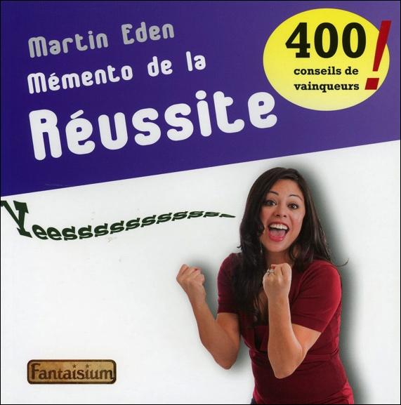 MEMENTO DE LA REUSSITE - 400 CONSEILS DE VAINQUEURS !