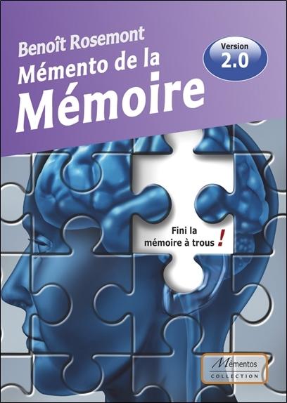 MEMENTO DE LA MEMOIRE - FINI LA MEMOIRE A TROUS ! - VERSION 2.0