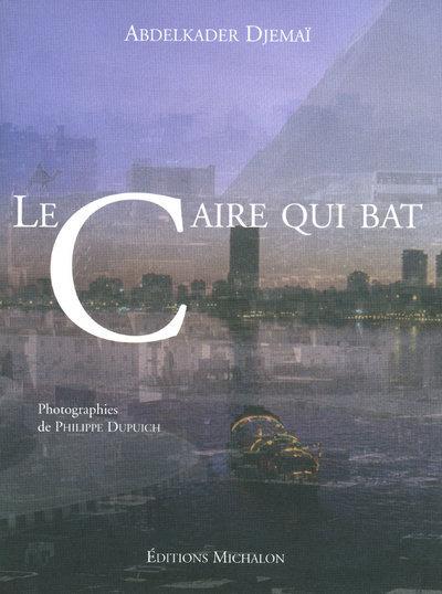 LE CAIRE QUI BAT