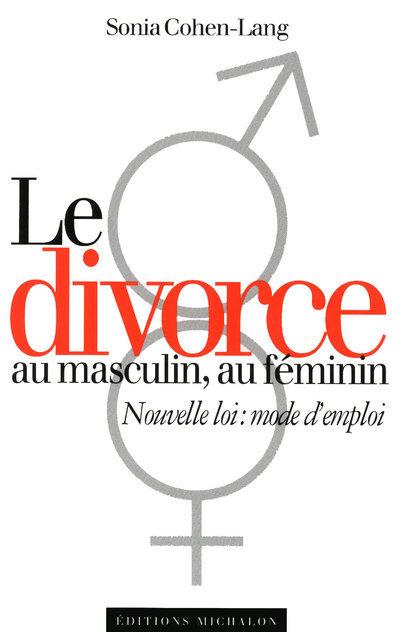 DIVORCE AU MASCULIN AU FEMININ