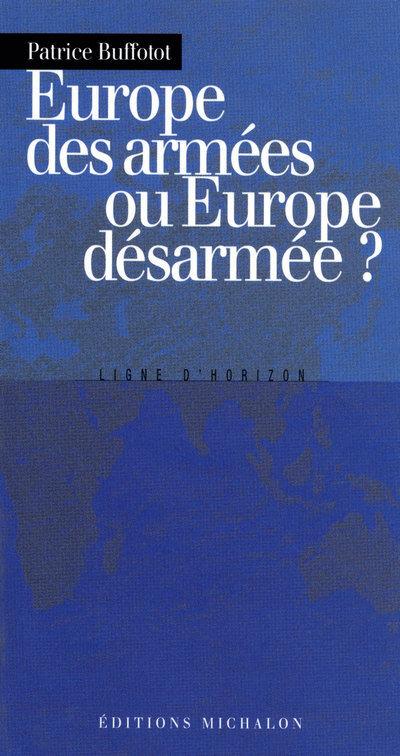 EUROPE DES ARMEES OU EUROPE DE