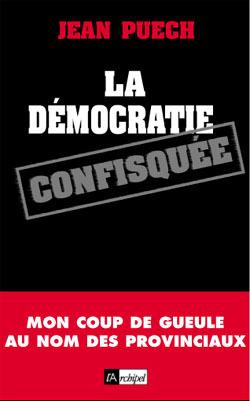 LA DEMOCRATIE CONFISQUEE