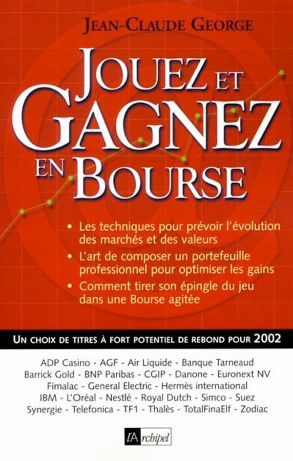 JOUEZ ET GAGNEZ EN BOURSE 2002