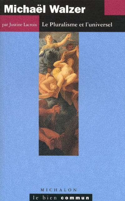 MICHAEL WALZER -LE PLURALISME
