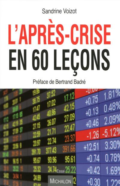 L'APRES-CRISE EN 60 LECONS