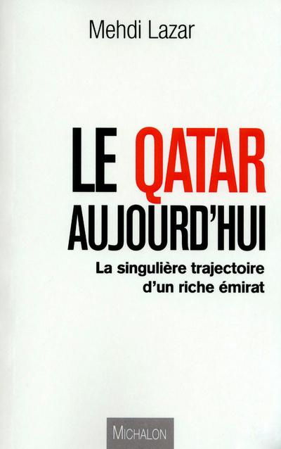 LA QATAR AUJOURD'HUI