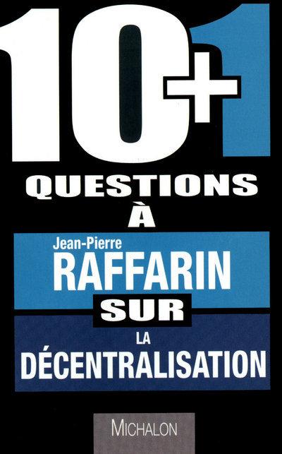 10+1 QUEST RAFFARIN DECENTRALI