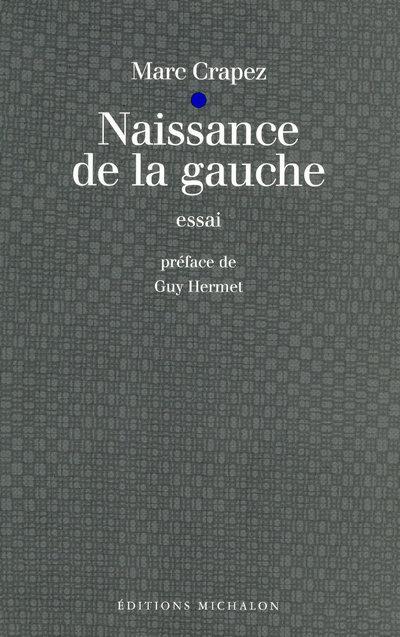 NAISSANCE DE LA GAUCHE