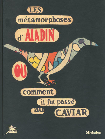 METAMORPHOSES D ALADIN OU