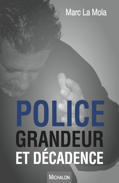 POLICE, GRANDEUR ET DECADENCE