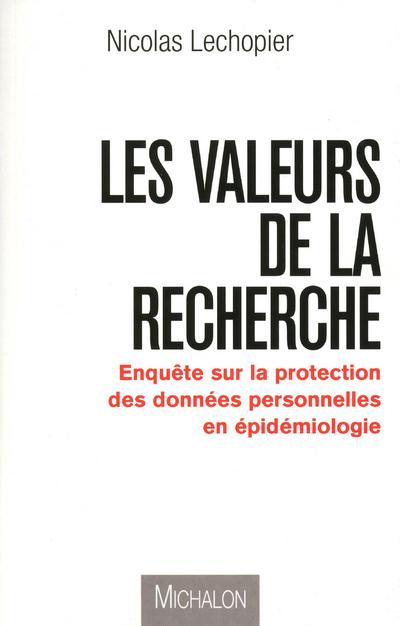 LA RECHERCHE A L'EPREUVE DES NORMES DE CONFIDENTIALITE, ETHIQUE ET DEMARCATION