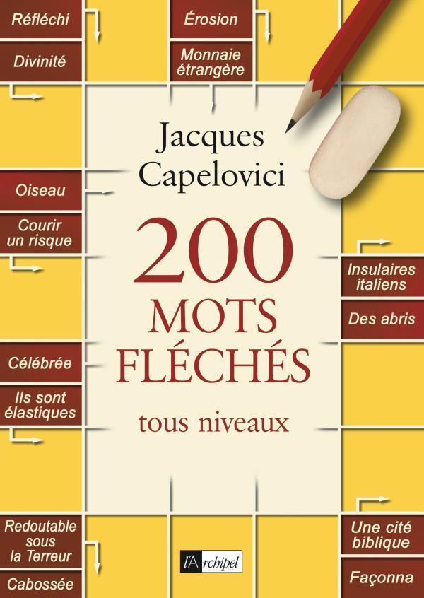 200 MOTS FLECHES TOUS NIVEAUX