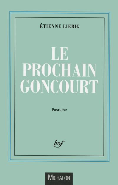 LE PROCHAIN GONCOURT
