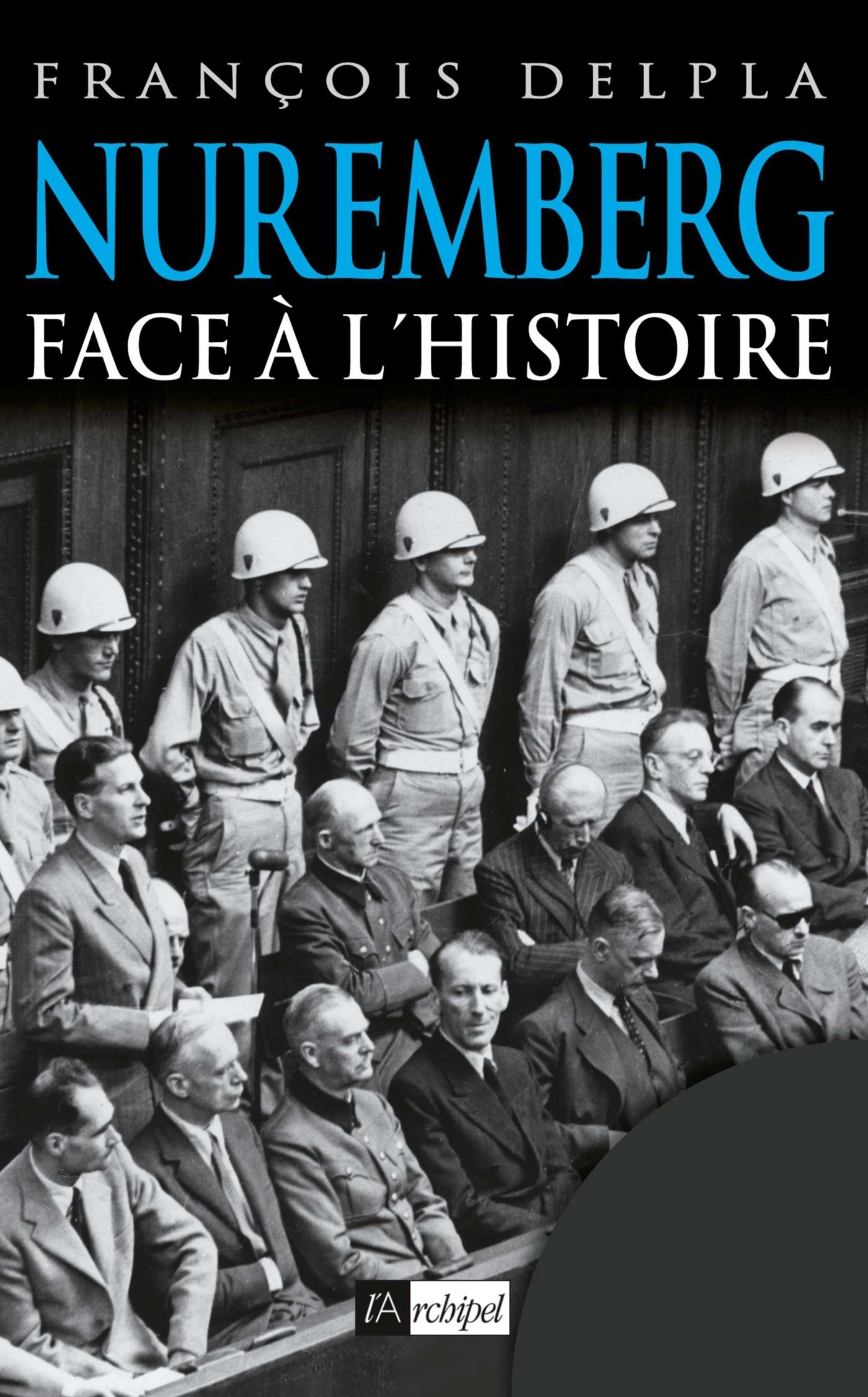 NUREMBERG FACE A L'HISTOIRE