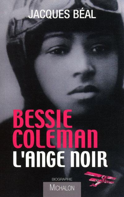 BESSIE COLEMAN L ANGE NOIR