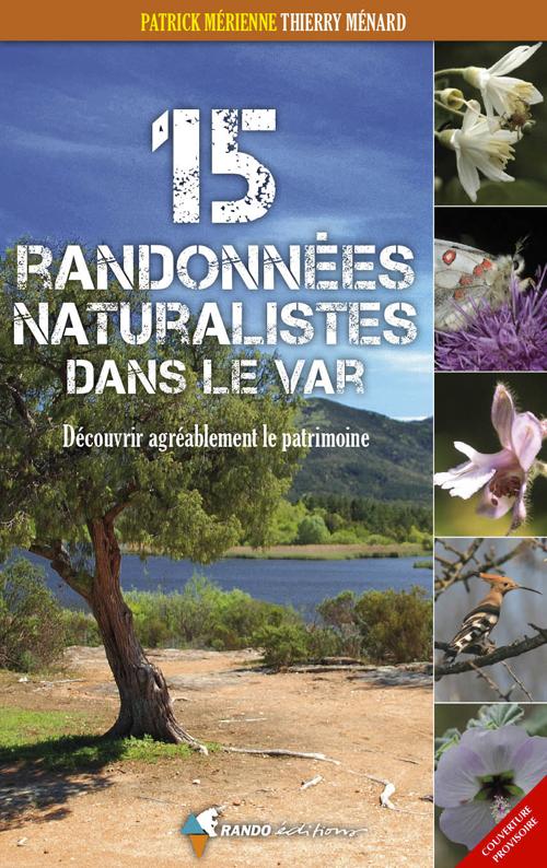 15 RANDOS NATURALISTES DANS LE VAR
