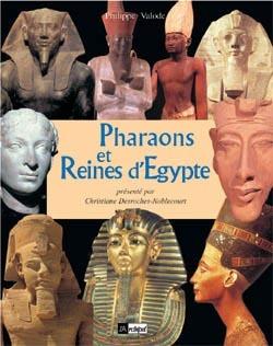 PHARAONS ET REINES D'EGYPTE