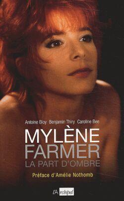 MYLENE FARMER, LA PART D'OMBRE