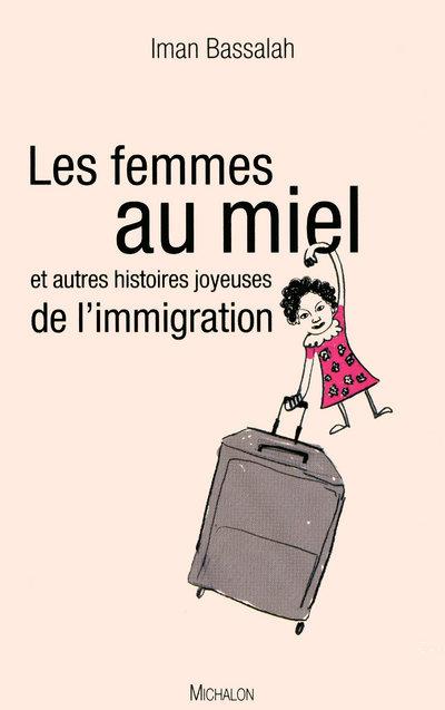 FEMMES AU MIEL ET AUTRES HIST