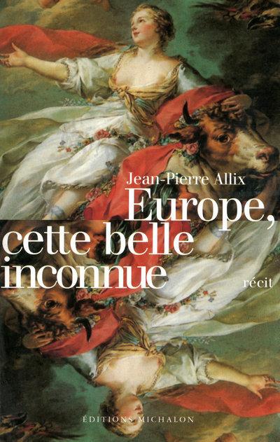 EUROPE CETTE BELLE INCONNUE