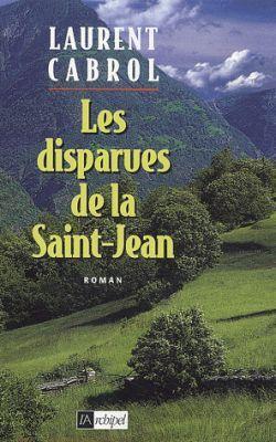 LES DISPARUES DE LA SAINT JEAN