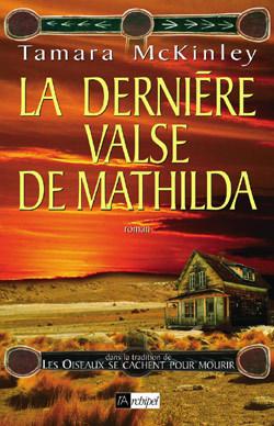 LA DERNIERE VALSE DE MATHILDA