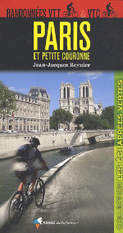 RANDONNEES VTT ET VTC PARIS ET PETITE COURONNE