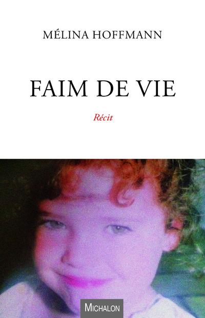 FAIM DE VIE
