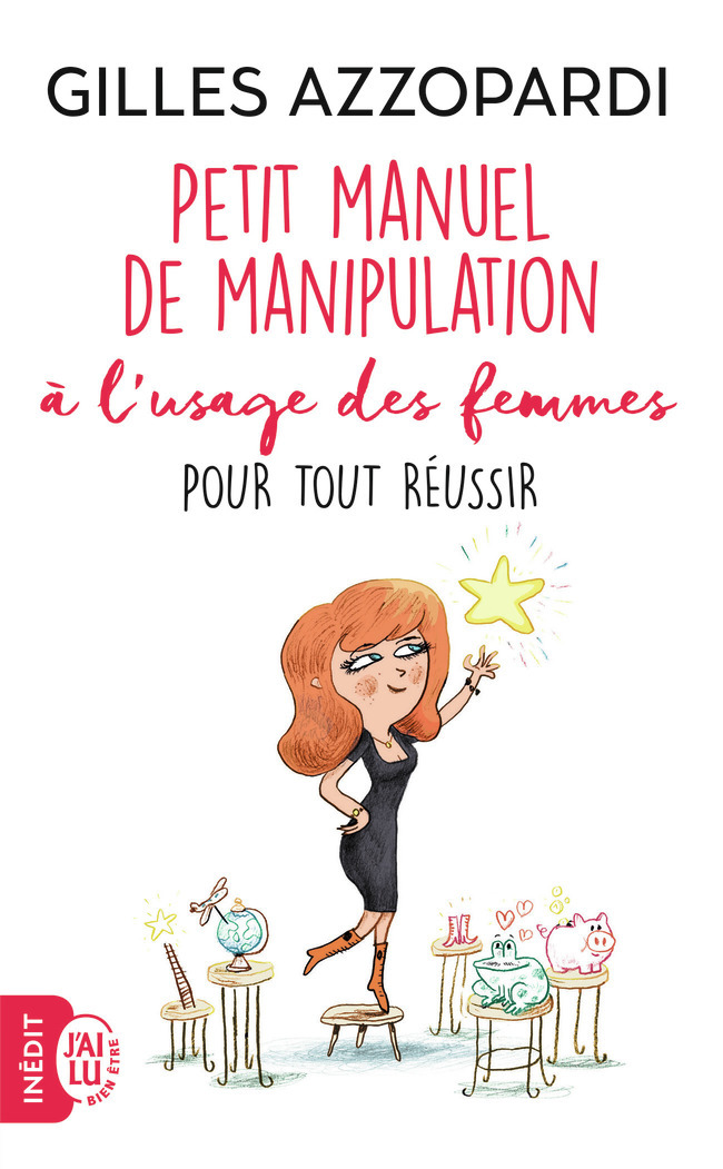 PETIT MANUEL DE MANIPULATION A L'USAGE DES FEMMES POUR TOUT REUSSIR