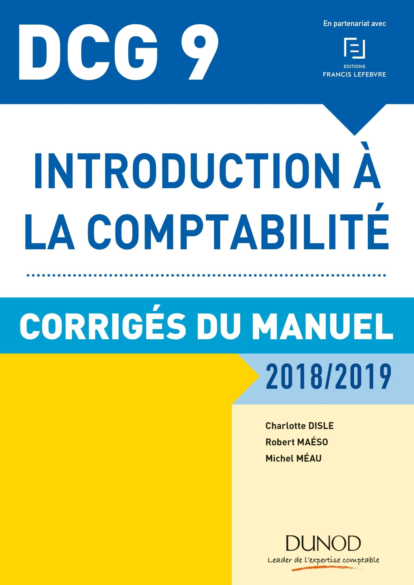 DCG 9 - INTRODUCTION A LA COMPTABILITE 2018/2019 - CORRIGES DU MANUEL