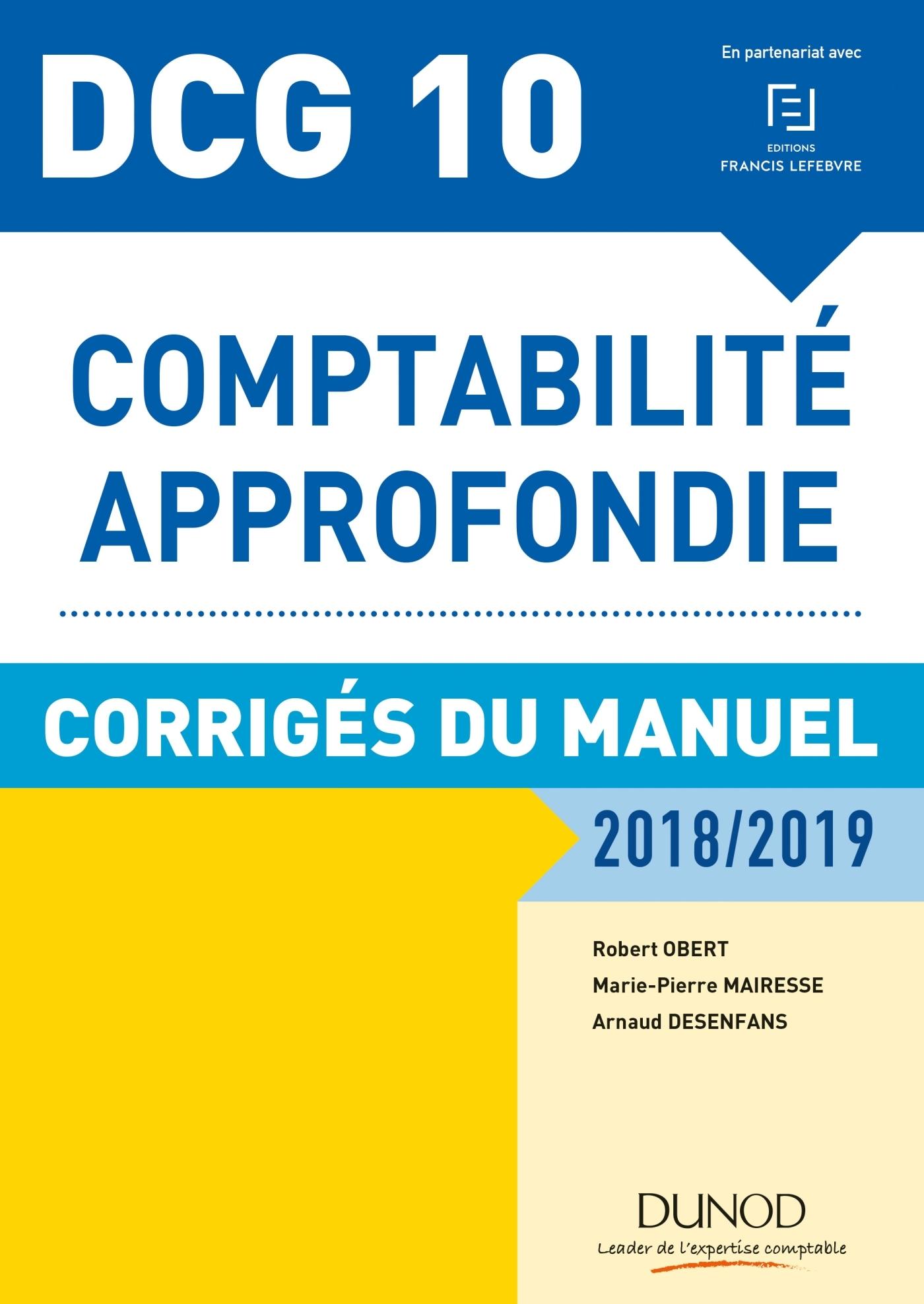 DCG 10 - COMPTABILITE APPROFONDIE 2018/2019 -  CORRIGES DU MANUEL