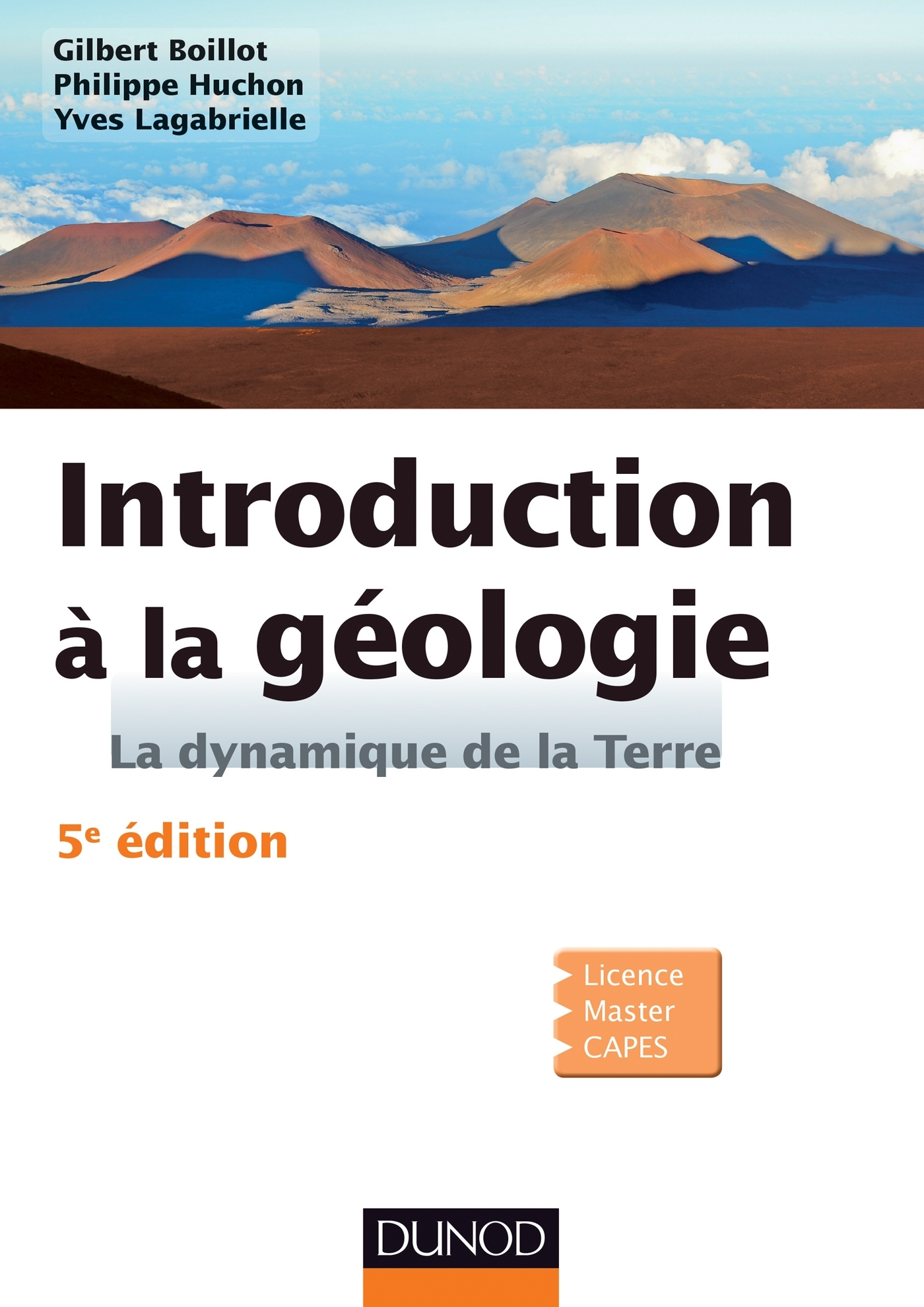 INTRODUCTION A LA GEOLOGIE - 5E EDITION - LA DYNAMIQUE DE LA TERRE