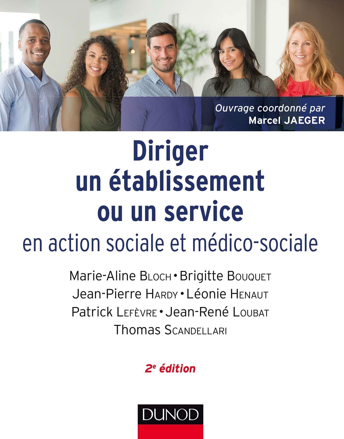 DIRIGER UN ETABLISSEMENT OU UN SERVICE EN ACTION SOCIALE ET MEDICO-SOCIALE
