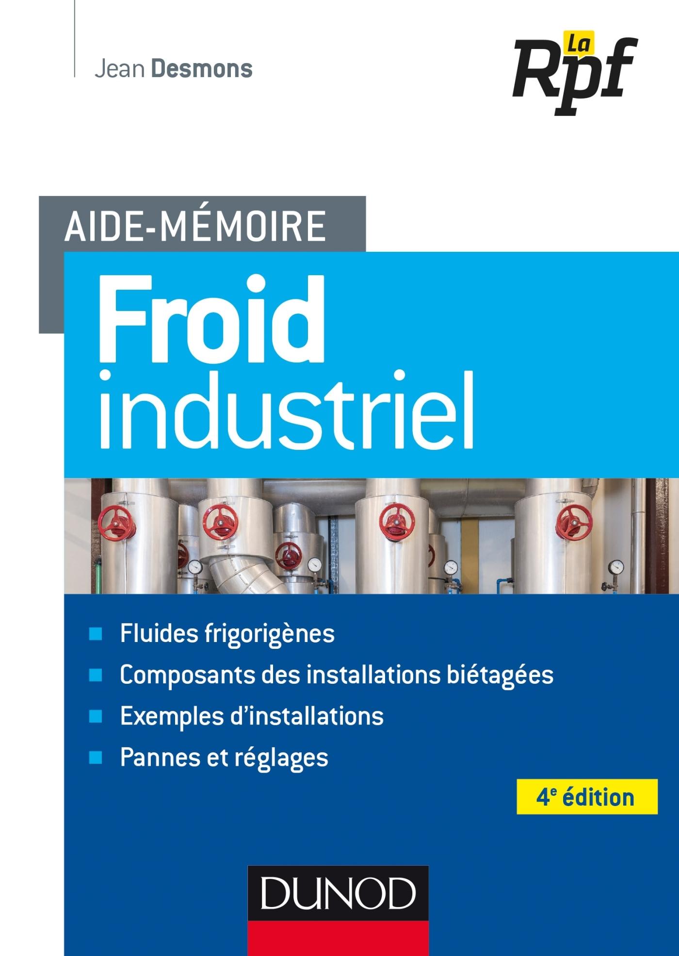 AIDE-MEMOIRE - FROID INDUSTRIEL - 4E ED