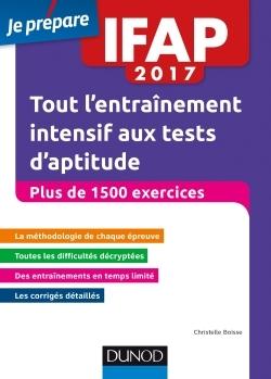 IFAP 2017 TOUT L'ENTRAINEMENT INTENSIF AUX TESTS D'APTITUDE - PLUS DE 1500 EXERCICES