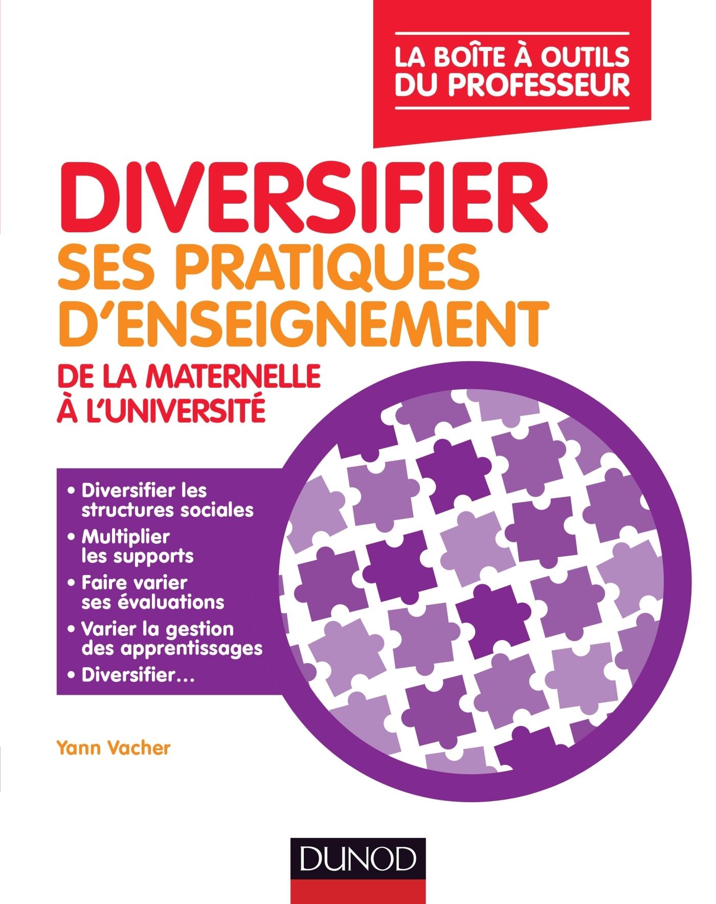 DIVERSIFIER SES PRATIQUES D'ENSEIGNEMENT - DE MATERNELLE A L'UNIVERSITE