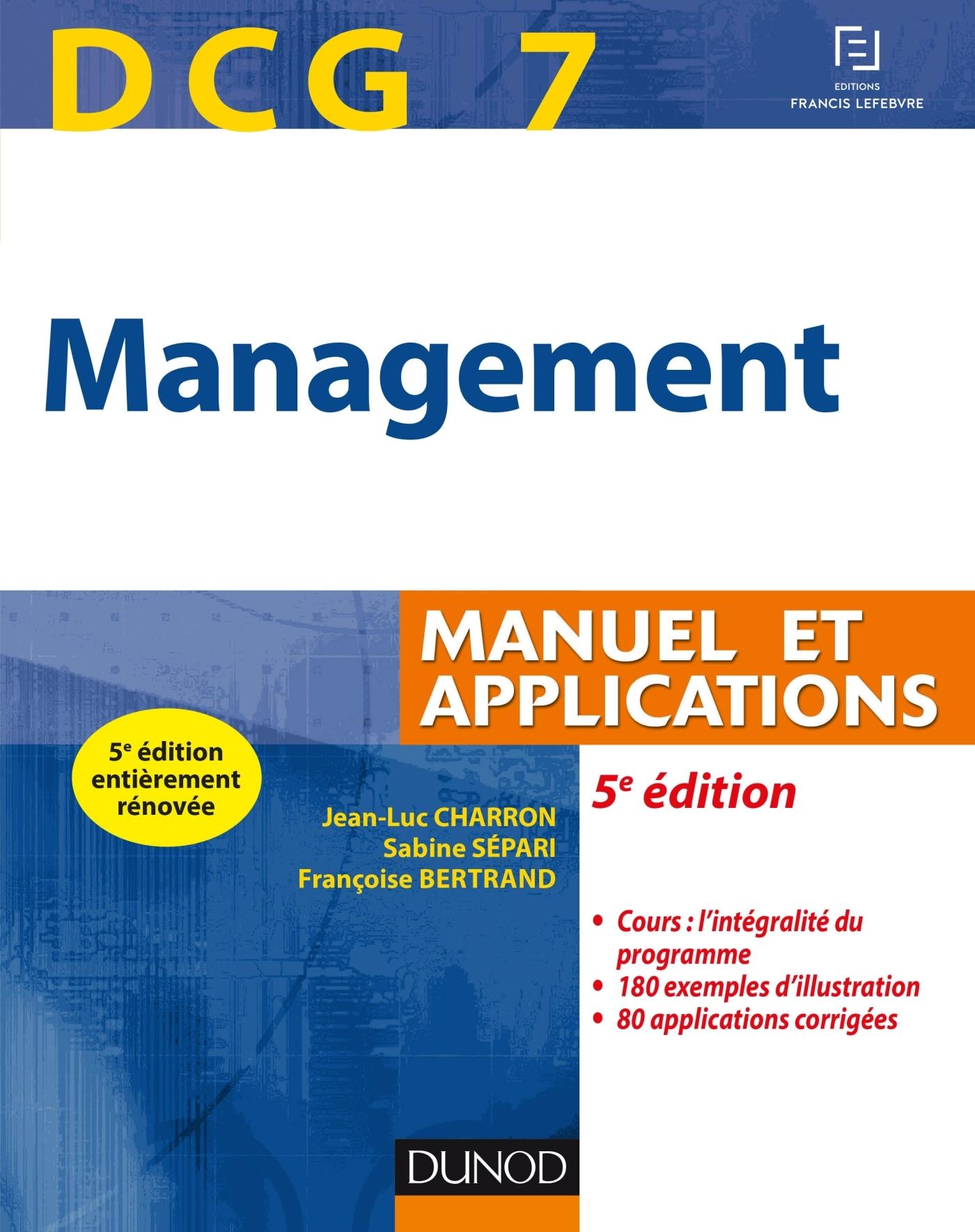 DCG 7 - MANAGEMENT - 5E ED. - MANUEL ET APPLICATIONS, CORRIGES INCLUS