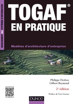 TOGAF EN PRATIQUE - 2E ED. - MODELES D'ARCHITECTURE D'ENTREPRISE