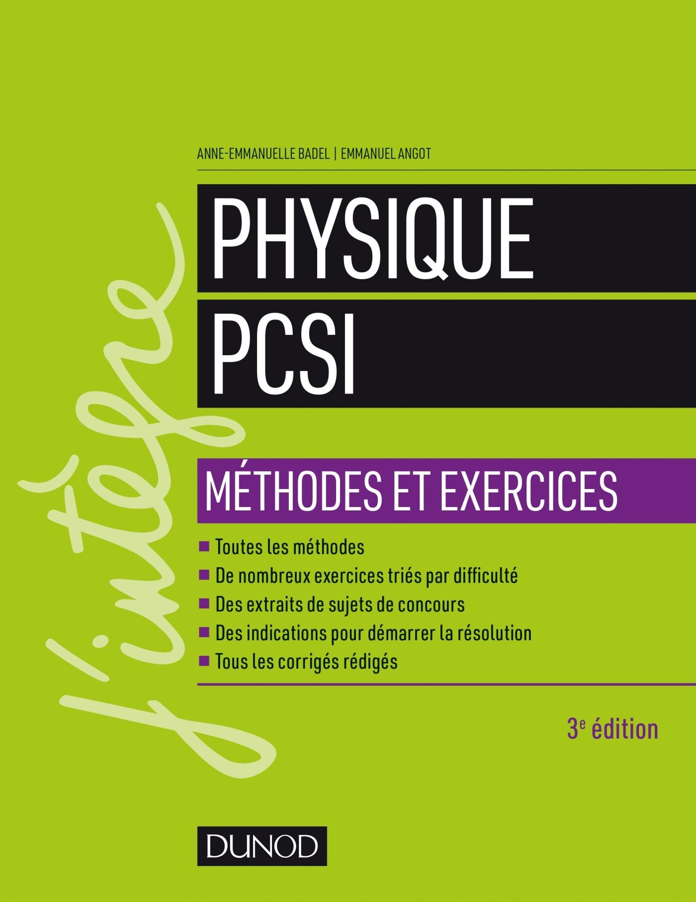 PHYSIQUE METHODES ET EXERCICES PCSI - 3E ED.